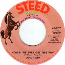 Andy Kim -- How'd We Ever Get This Way / Are You Ever Coming Home - 7