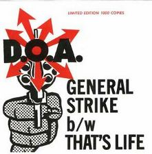 D.O.A. -- General Strike / That's Life  - 7