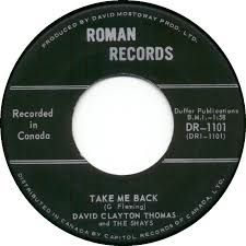 David  Clayton Thomas and the Shays -- Take Me Back / Send Her Home - 7