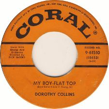 Dorothy Collins -- My Boy - Flat Top / In Love - 7