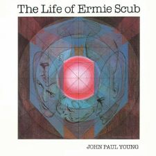 John Paul Young -- The Life of Ermie Scub