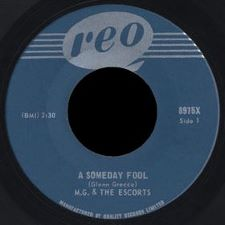 M.G. and the Escorts -- A Someday Fool / It's Too Late - 7