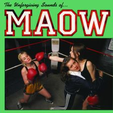 Maow -- The Unforgiving Sounds of Maow