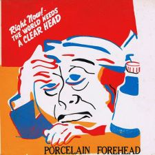 Porcelain Forehead -- Right Now the World Needs a Clear Head EP - 7