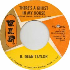 R. Dean Taylor -- There's a Ghost in My House / Don't Fool Around - 7
