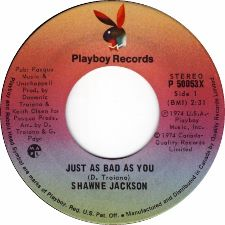 Shawne Jackson -- Just As Bad As You / He May Be Your Man - 7