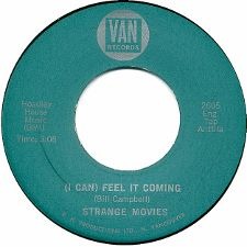 Strange Movies -- (I Can) Feel It Coming / What a Drag - 7