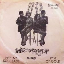 Sweet Somethings &middot He's My Soul Baby / Pot of Gold - 7