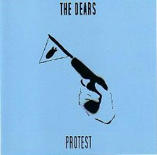 The Dears -- Protest EP