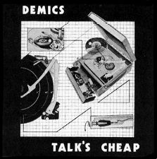 The Demics -- Talk's Cheap - 12