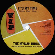 The Mynah Birds -- It's My Time / Go On and Cry - 7