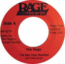 The Rage -- I've Got Your Number / Stay - 7