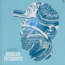 The Russian Futurists -- Me, Myself and Rye