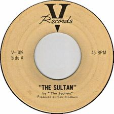 The Squires -- The Sultan / Aurora - 7