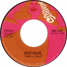 Tyme and a Half &middot It's Been a Long Time / Magic Island - 7