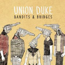 Union Duke -- Bandits and Bridges