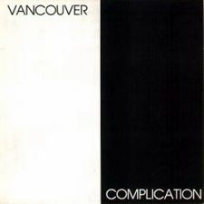 Vancouver Complication -- (various artists)